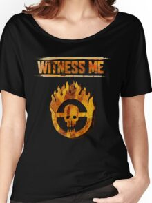 Mad Max - Witness Me Women's Relaxed Fit T-Shirt