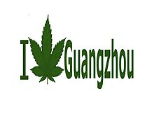 I Love Guangzhou by Ganjastan