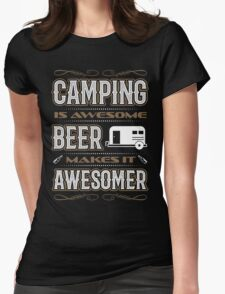 Camping is awesome beer is awesomer camping forecast shirt Womens Fitted T-Shirt