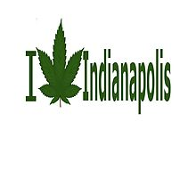 I Love Indianapolis by Ganjastan