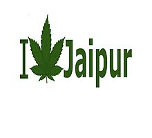 I Love Jaipur by Ganjastan