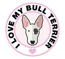Love My Bull Terrier Photographic Print