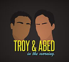 Troy & Abed in the Morning by TinoGeorge