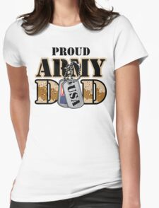 Proud Army Dad Womens Fitted T-Shirt