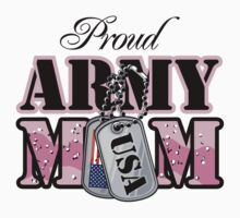 Proud Army Mom by AngelGirl21030