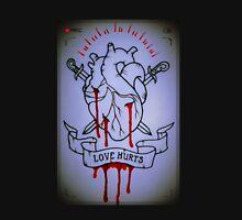 Love Hurts - Rec Unisex T-Shirt