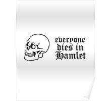 Everyone dies in Hamlet Poster