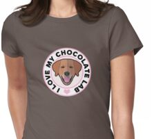 Love My Chocolate Lab Womens Fitted T-Shirt