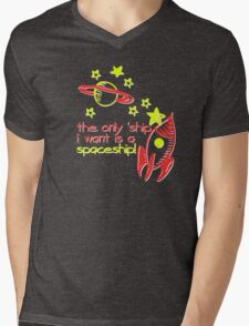 The Only 'Ship I Want Is A Spaceship! Mens V-Neck T-Shirt