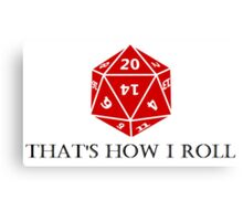 Hitting the d20s Canvas Print