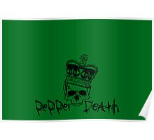 Pepper Death Crown Poster