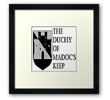 Duchy of Madoc's Keep Framed Print