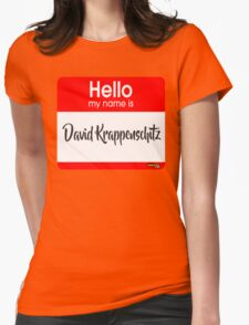 Hello My Name Is David Krappenschitz Womens Fitted T-Shirt