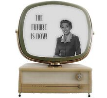 Retro 50's or 60's TV - Future is Now! by JakeLovesPhoto