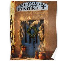 Elysian Grove Market, Tucson, Arizona Poster