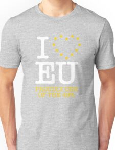 I LOVE EU - PROUDLY ONE OF THE 48% (Design #1) Unisex T-Shirt