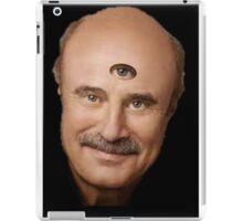 Dr Phil 3 Eyes  iPad Case/Skin