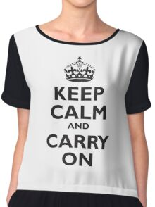 KEEP CALM, Keep Calm & Carry On, Be British! Blighty, UK, United Kingdom, Black on white Chiffon Top
