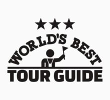 World's best tour guide Kids Tee