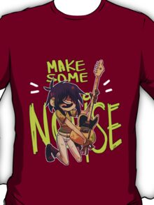 Make some Noise T-Shirt