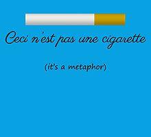 Ceci n'est pas une cigarette by notovera9point8