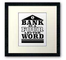 Curse The Banks Framed Print