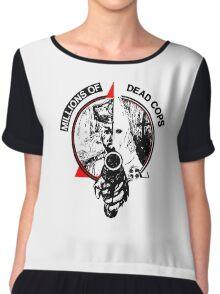 Punk Millions of dead COPS Texas MDC Chiffon Top