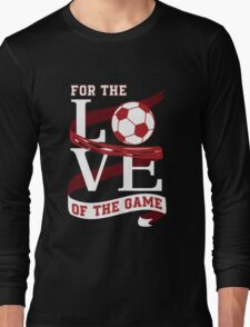 Love Soccer Long Sleeve T-Shirt