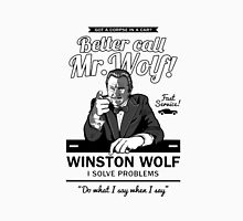 Better call Mr. Wolf !-Pulp Fiction Unisex T-Shirt