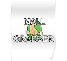 Mall Grabber Poster
