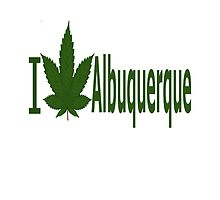 I Love Albuquerque by Ganjastan