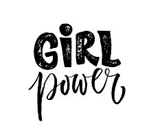 Girl power. Feminism quote Photographic Print