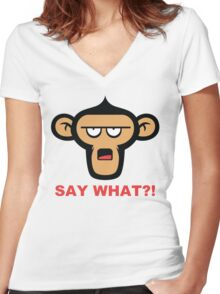 Say What?! Women's Fitted V-Neck T-Shirt