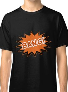 T-shirt BANG Classic T-Shirt