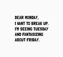 Dear Monday Unisex T-Shirt