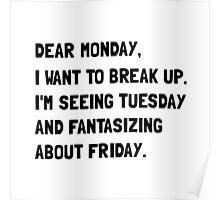 Dear Monday Poster