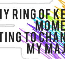 Fun Home - I've Had my Ring... Sticker