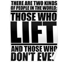 Those Who Lift vs Those Who Don't Even Poster
