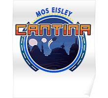 Mos Eisley Cantina Tatooine 2 Poster