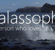 thalassophile loves sea, oceans Sticker