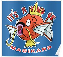 PokéPun - 'It's A Kind Of Magikarp' Poster