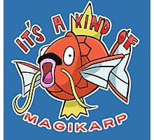 PokéPun - 'It's A Kind Of Magikarp' Photographic Print