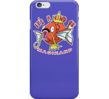 PokéPun - 'It's A Kind Of Magikarp' iPhone Case/Skin