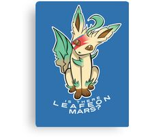 PokéPun - 'Is There Leafeon Mars?' Canvas Print