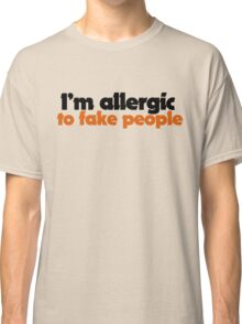Fake people Classic T-Shirt