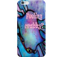 Feeling Crabby? iPhone Case/Skin