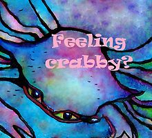 Feeling Crabby? by EloiseArt