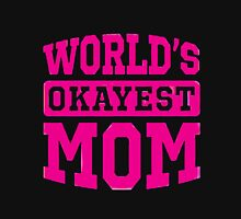 WORLD OKAYEST MOM Womens Fitted T-Shirt