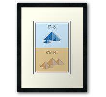 Parisn't - Piramids Framed Print