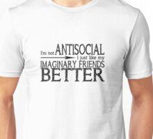 I'm not Antisocial (White) Unisex T-Shirt